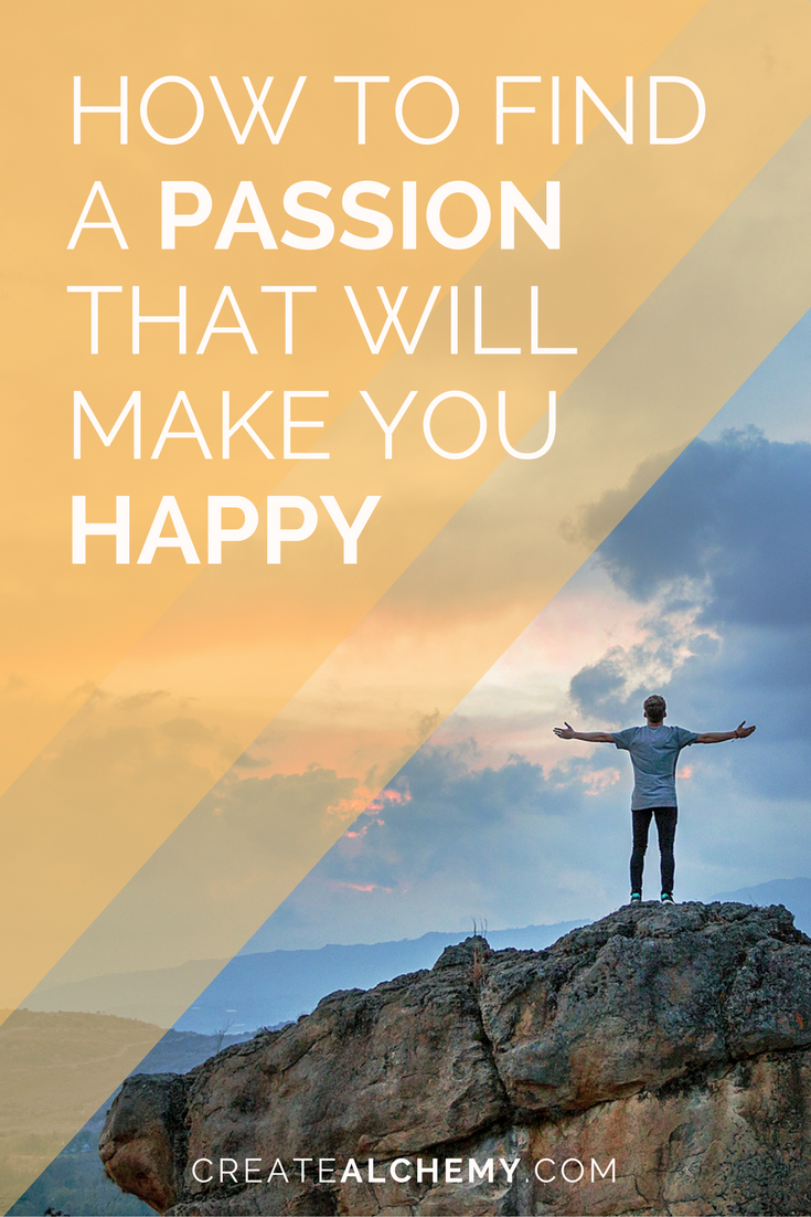 How to find a passion that makes you happy