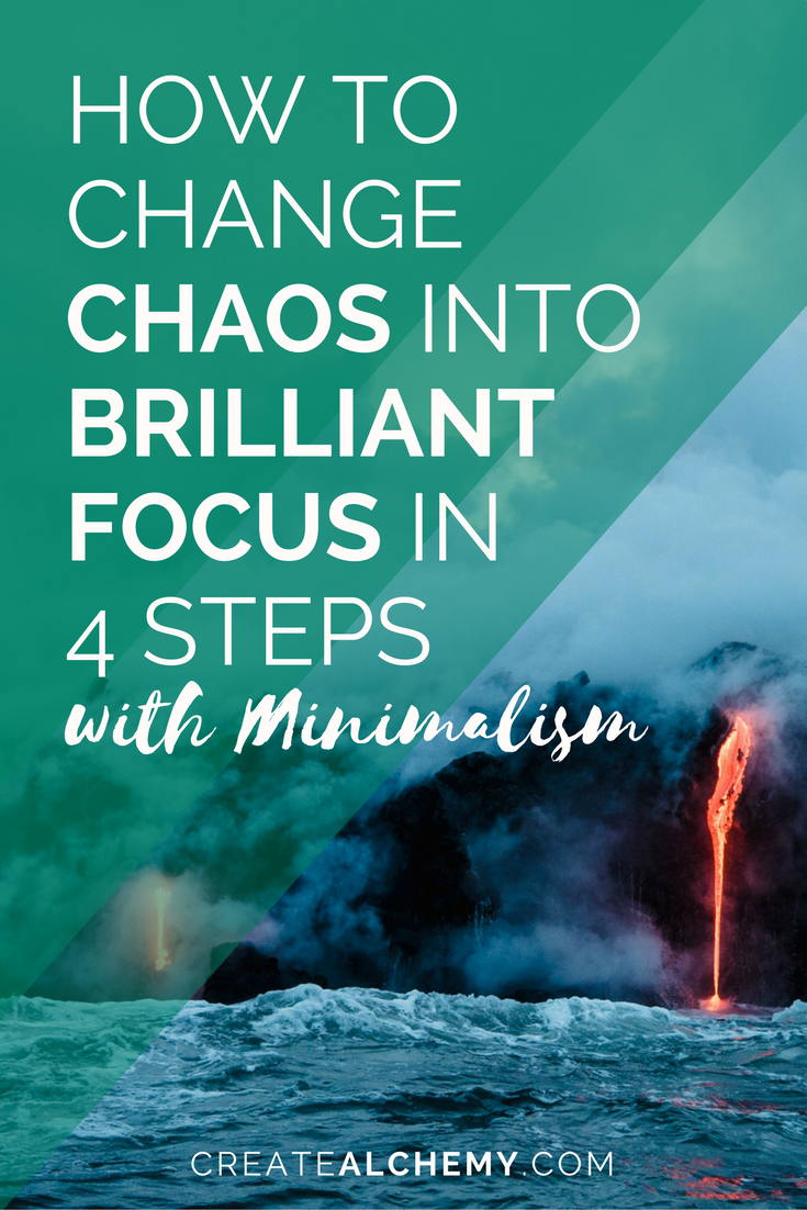 how to change your chaos into brilliant focus in 4 steps