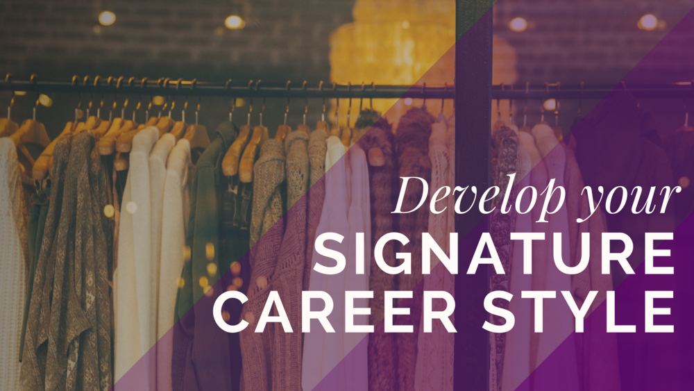 Developing Your Signature Career Style on Skillshare