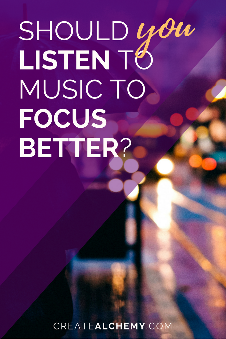 Should you listen to music to focus better?