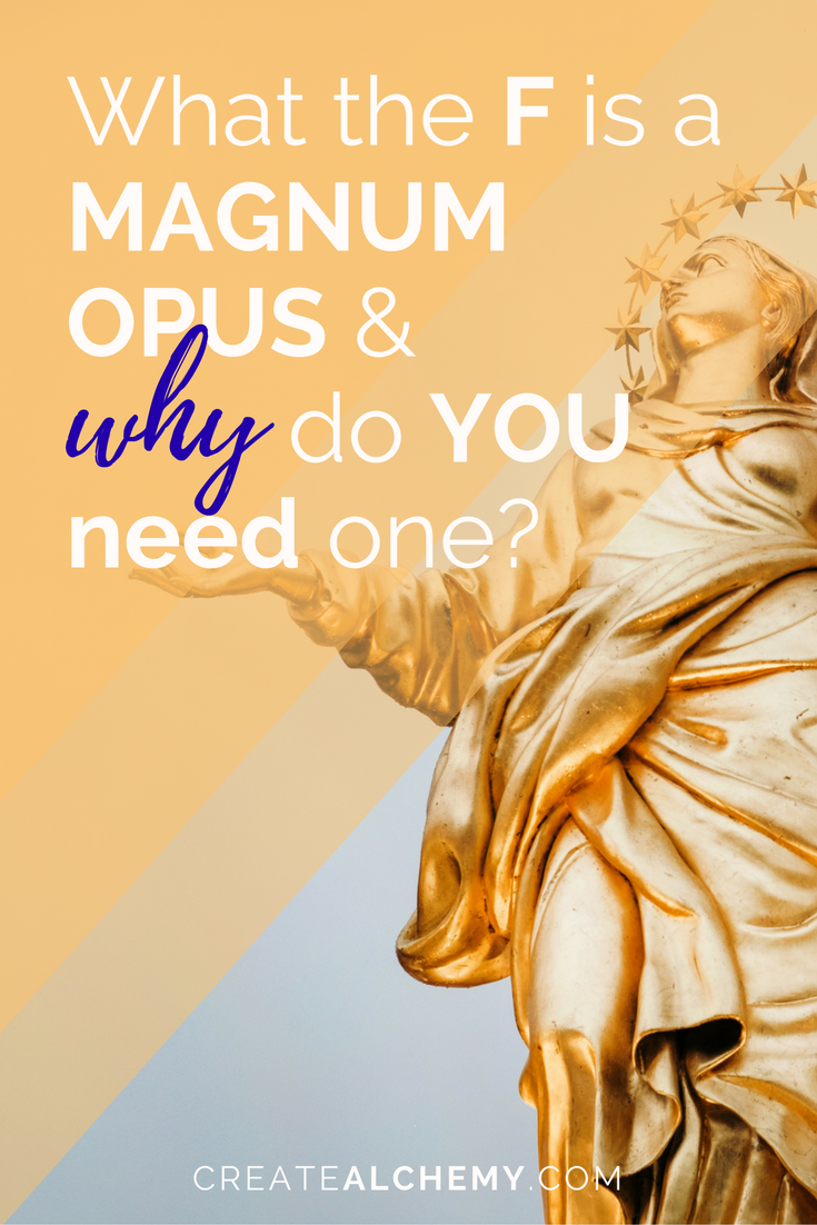 What is a Magnum Opus & why do you need one? HINT: Every ladyboss does!