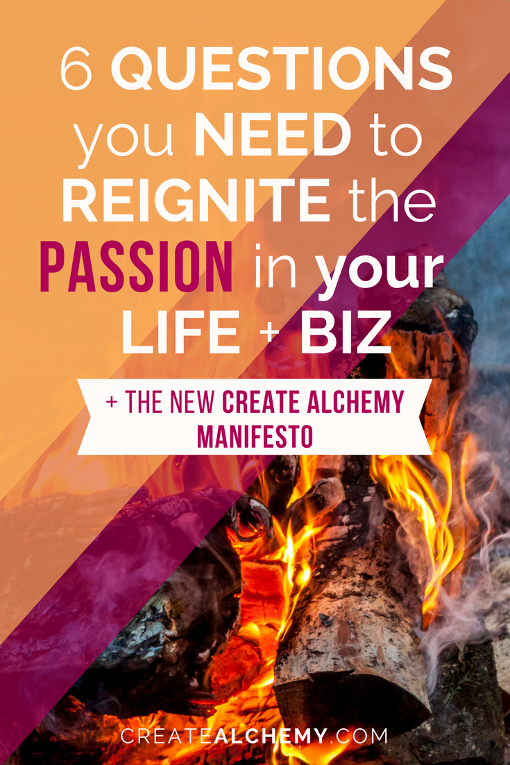 Start your fire! A manifesto can guide you to a passion that stays soulful AND successful!