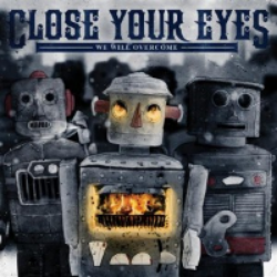 Close Your Eyes - We Will Overcome (2010) Songwriter & Guitars Victory Records