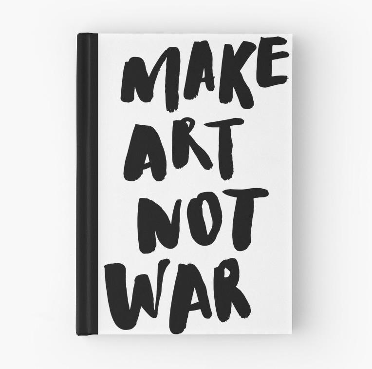 'Make Art Not War' Journal