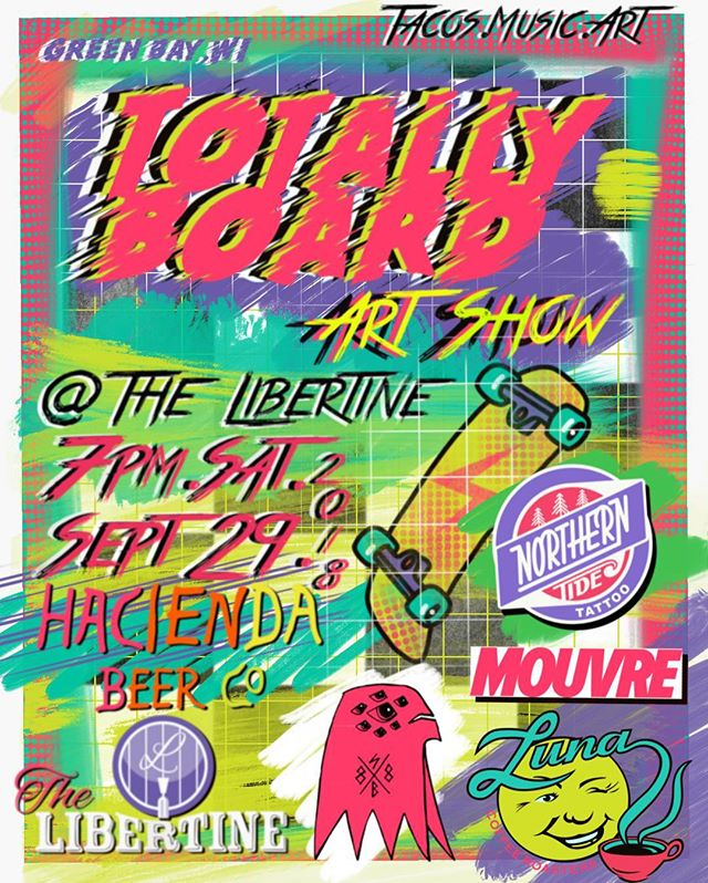 Join us for TOTALLY BOARD! Skate deck art show @thelibertine209 Downtown Green Bay on September 29th, 7pm. Featuring local and regional artists. Tacos by @vintagecantina, beer from @haciendabeerco, and coffee by @luna_coffee. Live music featuring Better Drunk starting at 9pm. Sponsored by @northerntidetattoo @surfinbirdskateshop