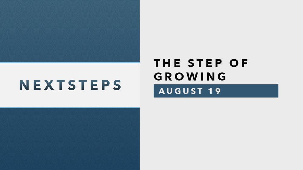 Next Steps-Growing-8.19.jpg