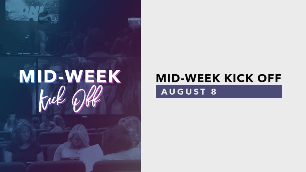 Mid-Week Kick Off-slide.png