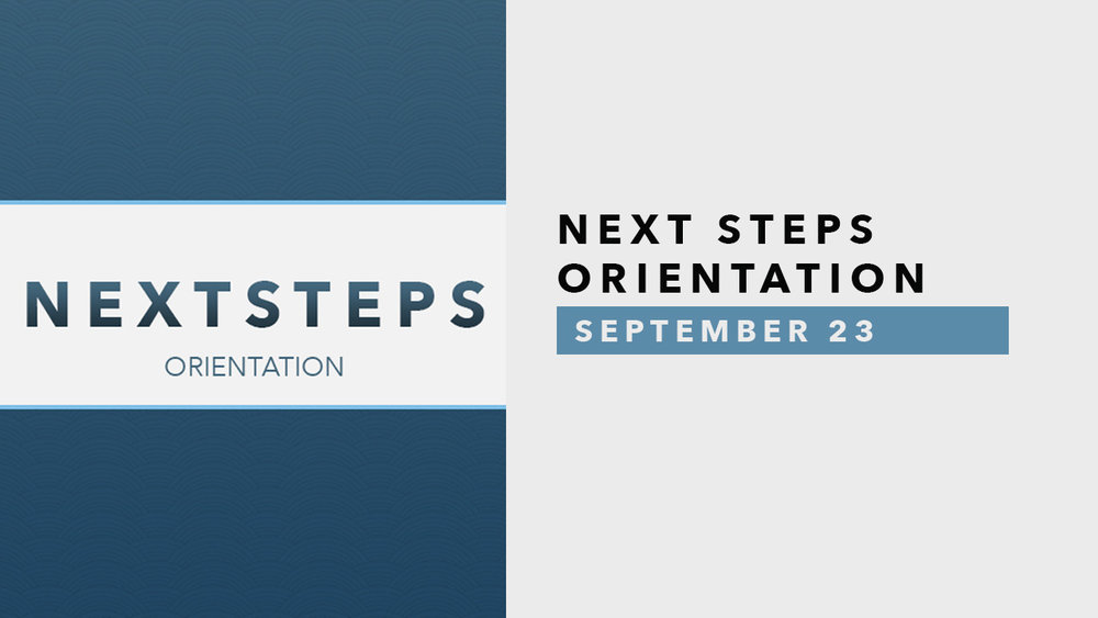 Next Steps Orientation - September 23.jpg