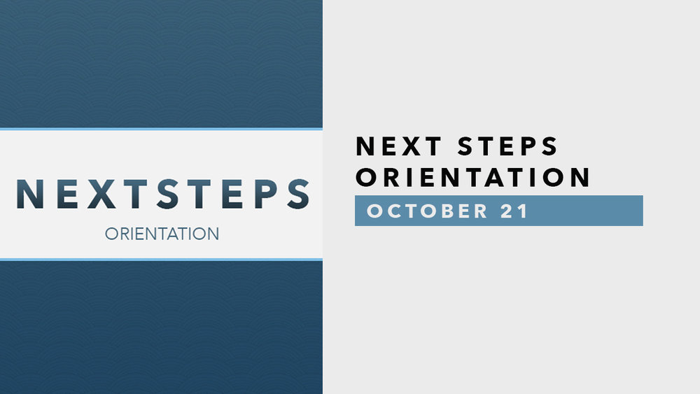 Next Steps Orientatation - October 21.jpg