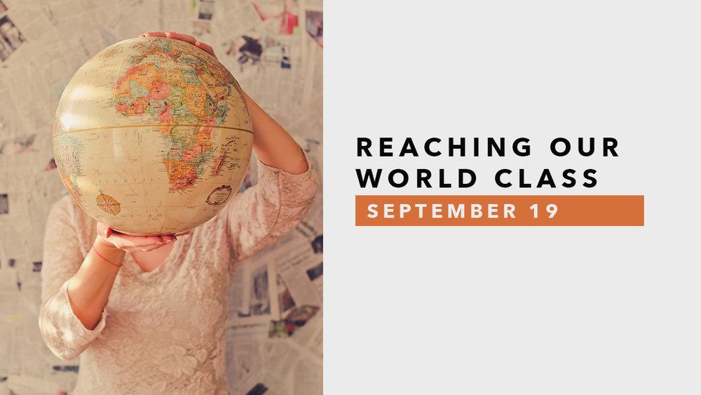 Reaching Our World Class.jpg