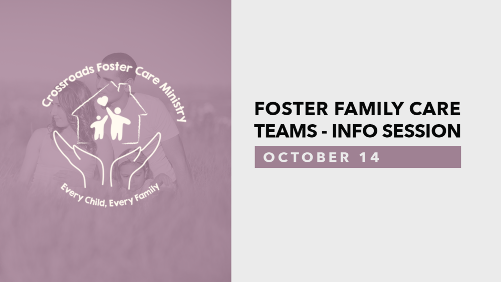 Foster Family Care Teams - Info Session.png