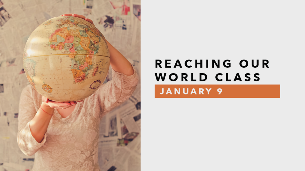 Reaching Our World Class-January.png