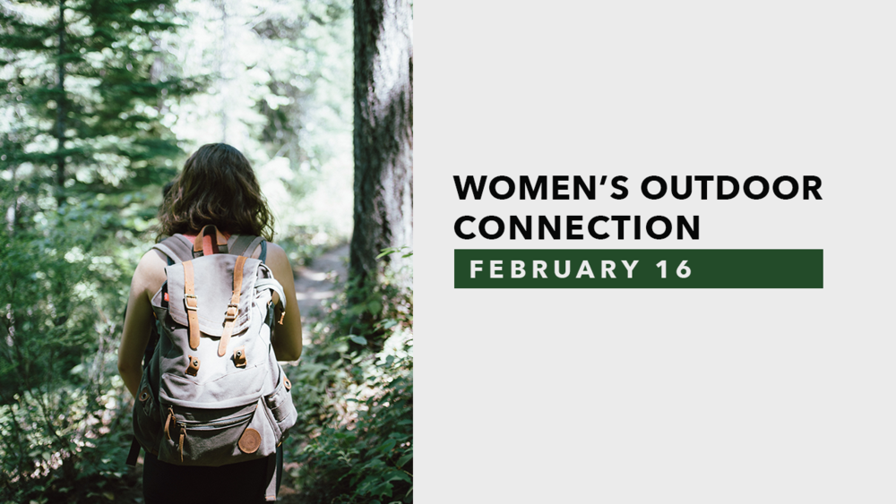 Women's Outdoor Connections - February.png