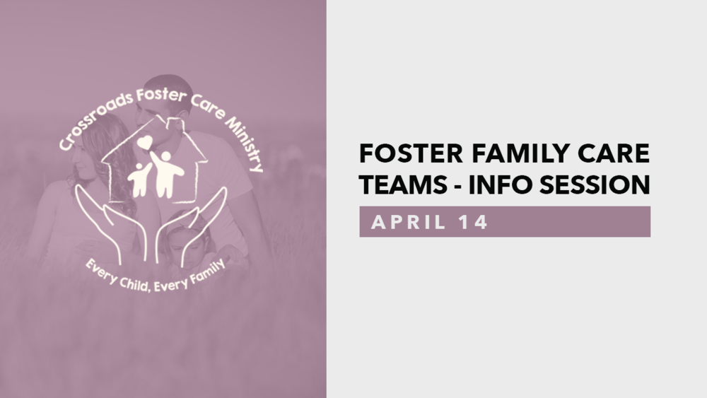 Foster Family Care Teams - Info SessionApril14.png