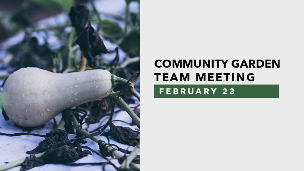 Community Garden Team Mtg.png