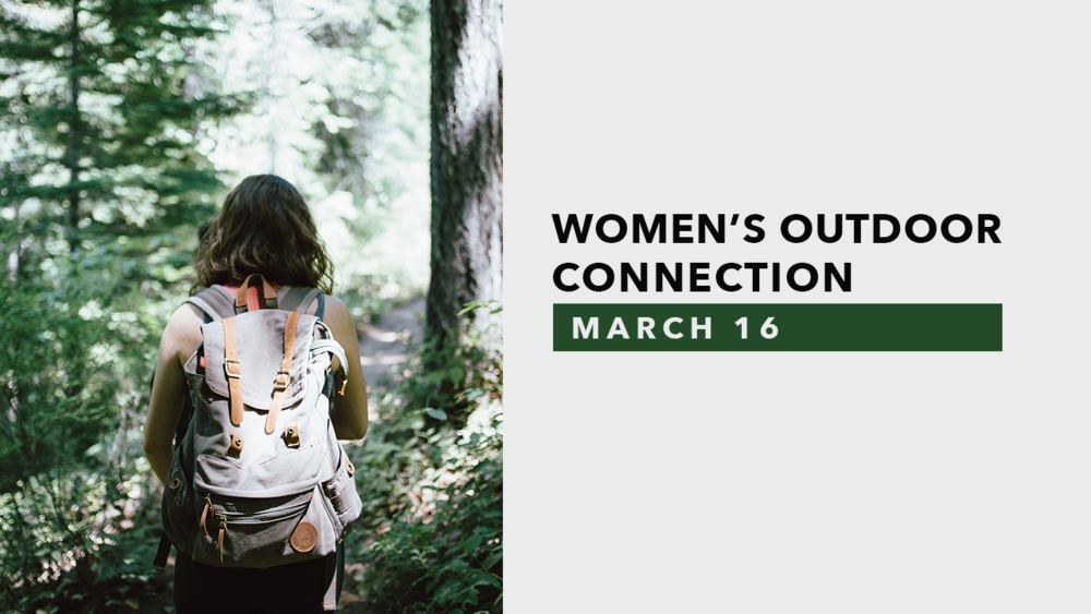 Women's Outdoor Connections - March 16.png