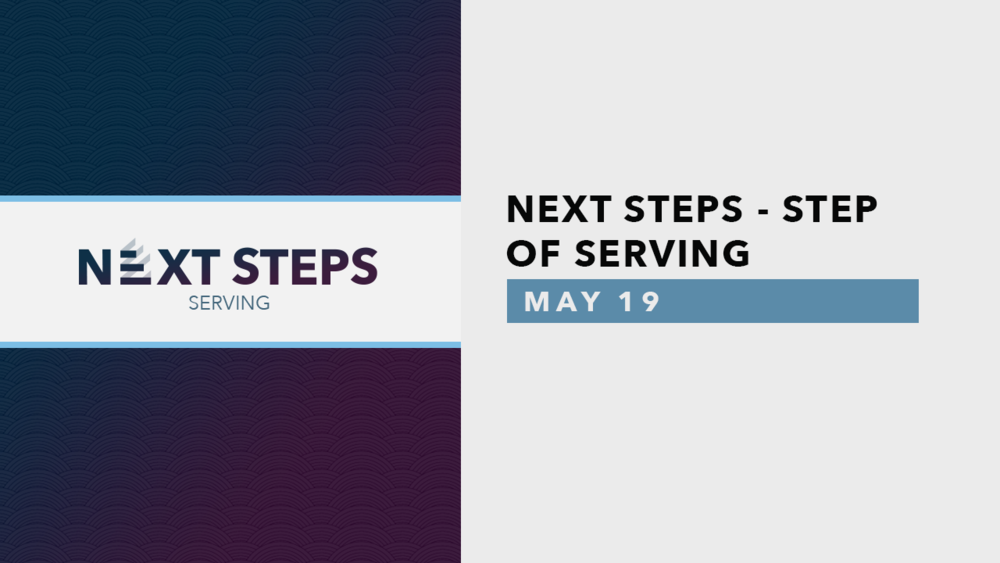 Next Steps Serving - May.png