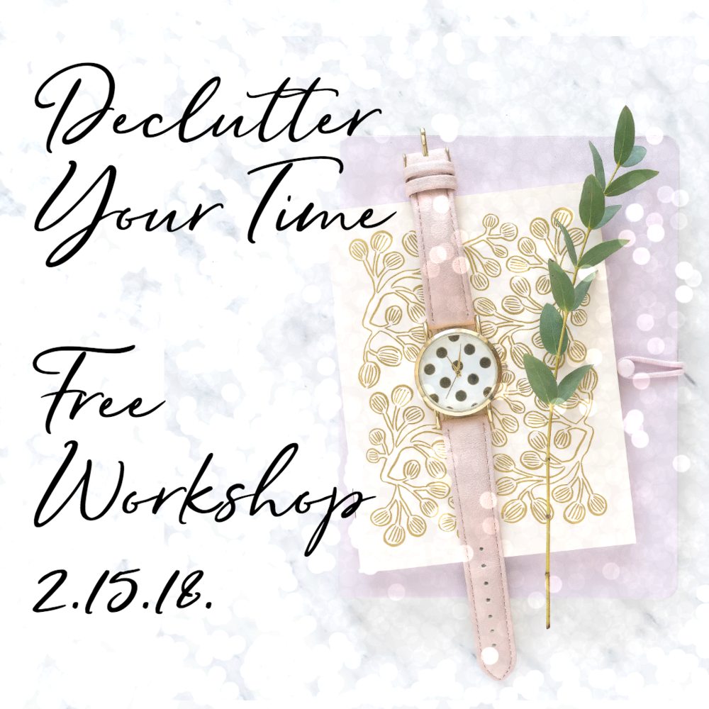 declutter your time workshop.png