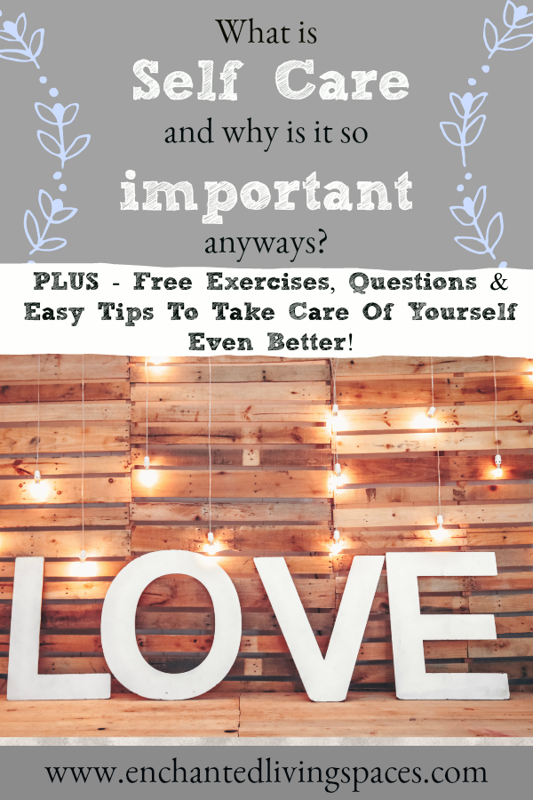 What is self care and why is it so important?