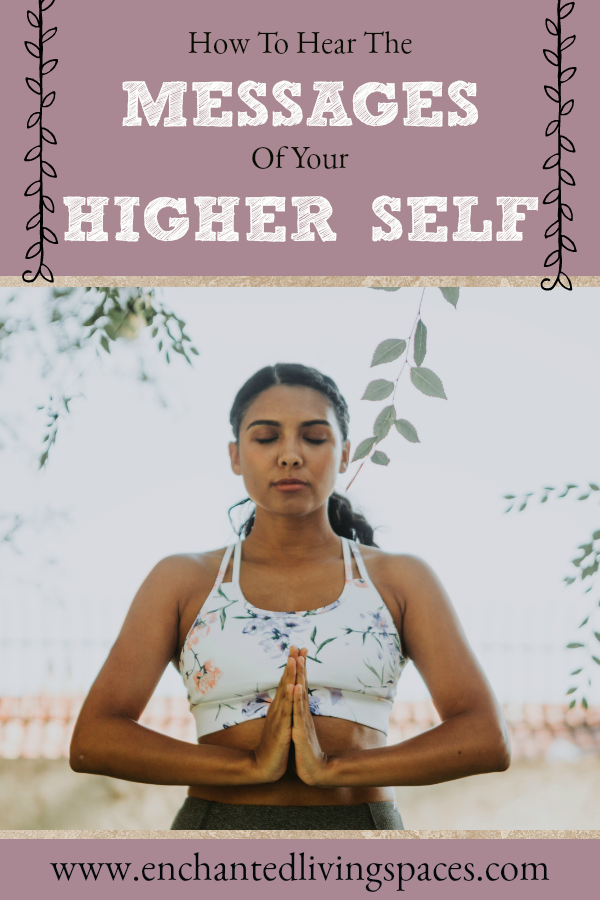 How to hear your higher self
