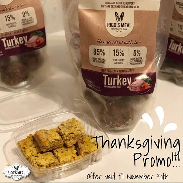 YOUR DOGGIE TURKEY THANKSGIVING DINNER IS ON US!!! We want your Doggie to have a Healthy Thanksgiving dinner and we know you too.  So let's get rolling!!! Get a Free Small Turkey Box and The Sweet Potato Mini Cakes Treat and free delivery with your order of more than $90.  Offer Valid till November the 30th. Order fast for delivery before Thanksgiving!!! • ¡LA CENA DE ACCIÓN DE GRACIAS TU PELUDO ES CON RIGO'S MEAL!  Queremos que tu perrito tenga una cena saludable de Acción de Gracias y sabemos que tú también. ¡Así que manos a la obra!  Obtén una caja de pavo pequeña gratis, un mini premio de batata dulce y el envío totalmente gratis con tu pedido de más de $90.  Oferta válida hasta el 30 de noviembre. Ordena ya y recibe tu pedido antes de Acción de Gracias. #rigosmeal #dog #dogs #thanksgiving #happythanksgivng #thanksgivingdinner #thanksgivingdog #healthydog #rawpetfoodmiami #rawdogfood