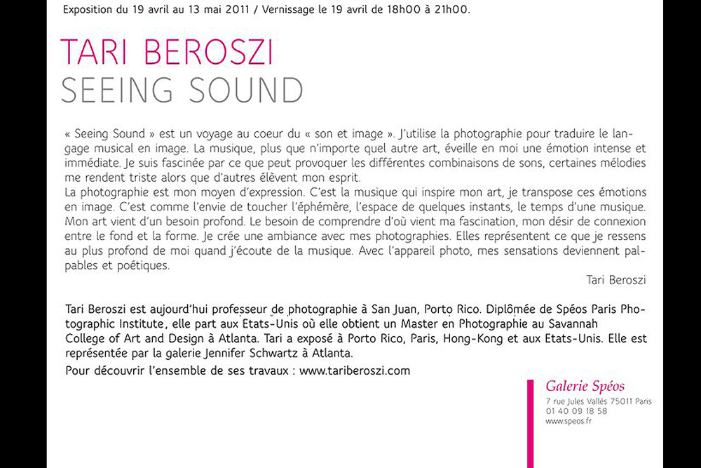 Seeing Sound | Solo Show. Galerie Spéos, Paris, France, 2011