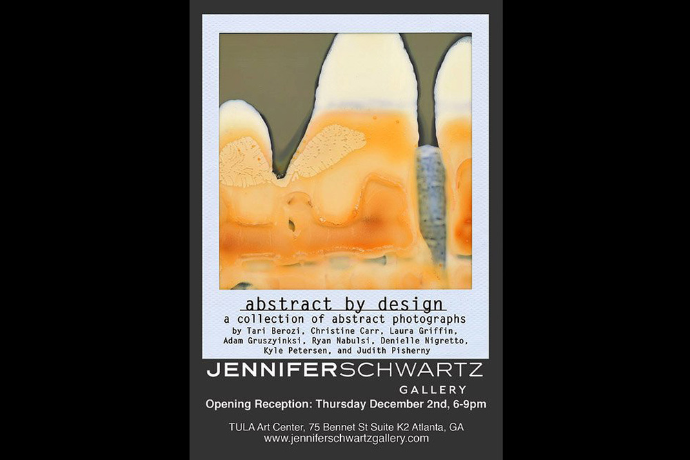 Abstract by Design. Jennifer Schwartz Gallery, Atlanta, GA, 2010