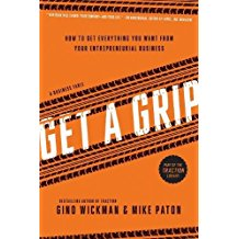 Get A Grip - Story of Traction...in an entrepreneurial fable.  Great for your leadership team.