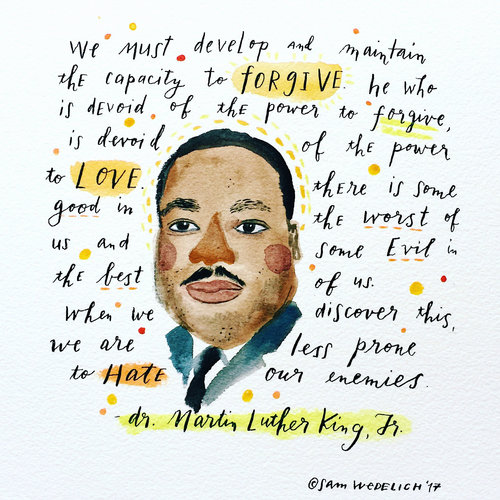Mlk Forgiveness Quote Illustration Sam Wedelich