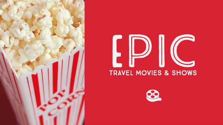 EPIC Travel Movies and shows The Tipsy Gypsies