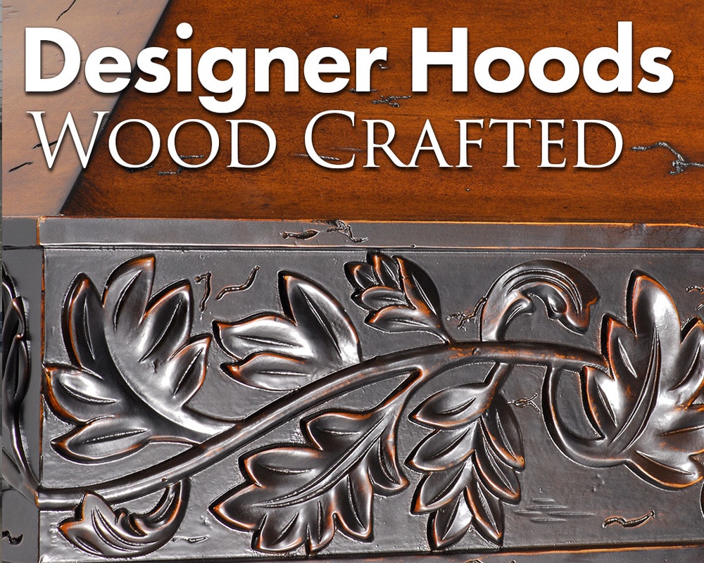 These hoods are hand crafted and designed to last with high quality materials and perfectly styled for countless kitchen types.