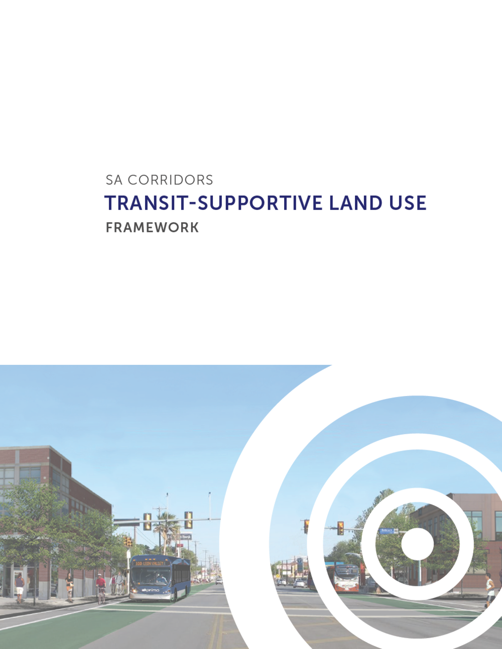 Transit-Supportive Land Use Framework