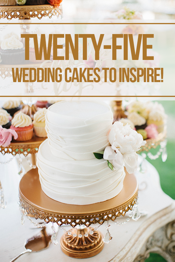 25 weddingcakes to inspire.png