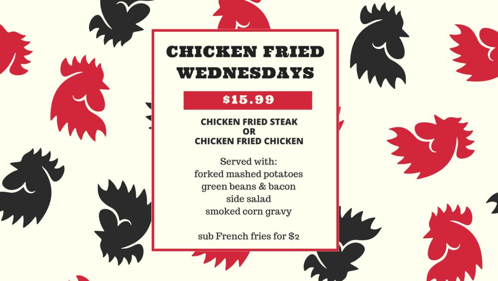Chicken Fried Wednesdays