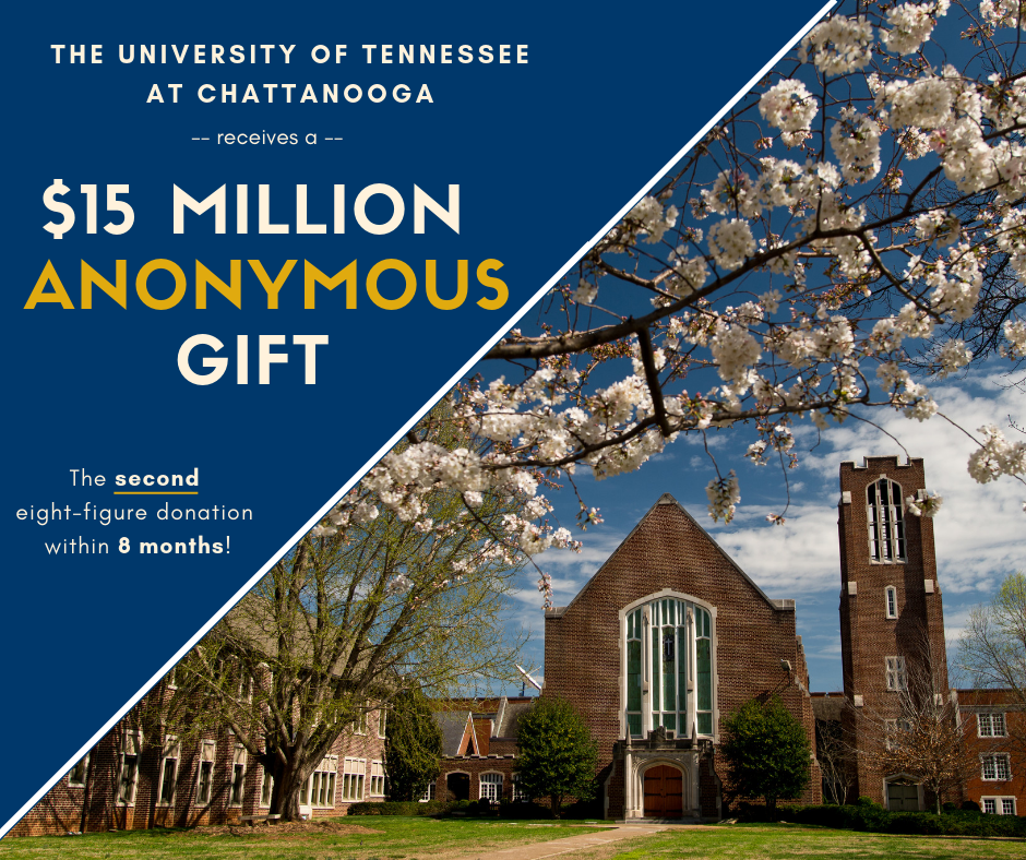 UTC Receives $15 Million Anonymous Gift, Third Largest in University History - Second Eight-Figure Gift in Eight Months