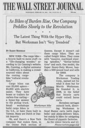 Wall Street Journal, (Front page)  As Bikes of Burden Rise, One Company Peddles Slowly to the Revolution  by Barry Newman