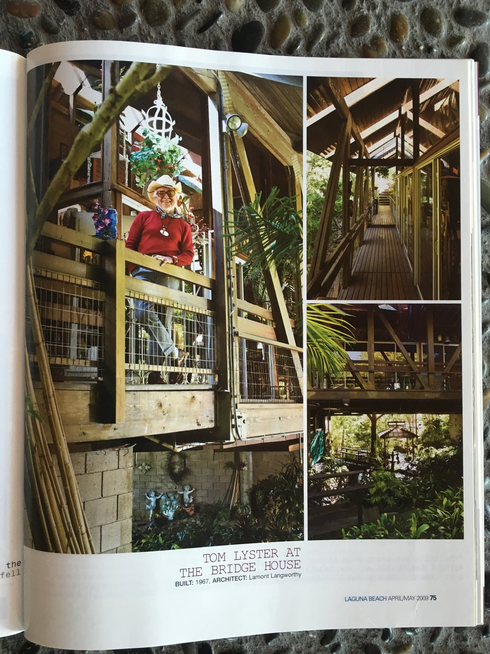 Here is my Dad, Tom Lyster, featured in an article about the Bridge House in 2009.