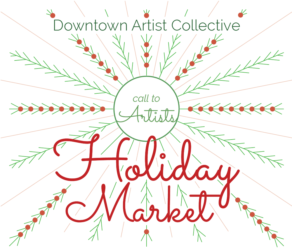 DAC Holiday MarketCall for Artists - Due October 23rd