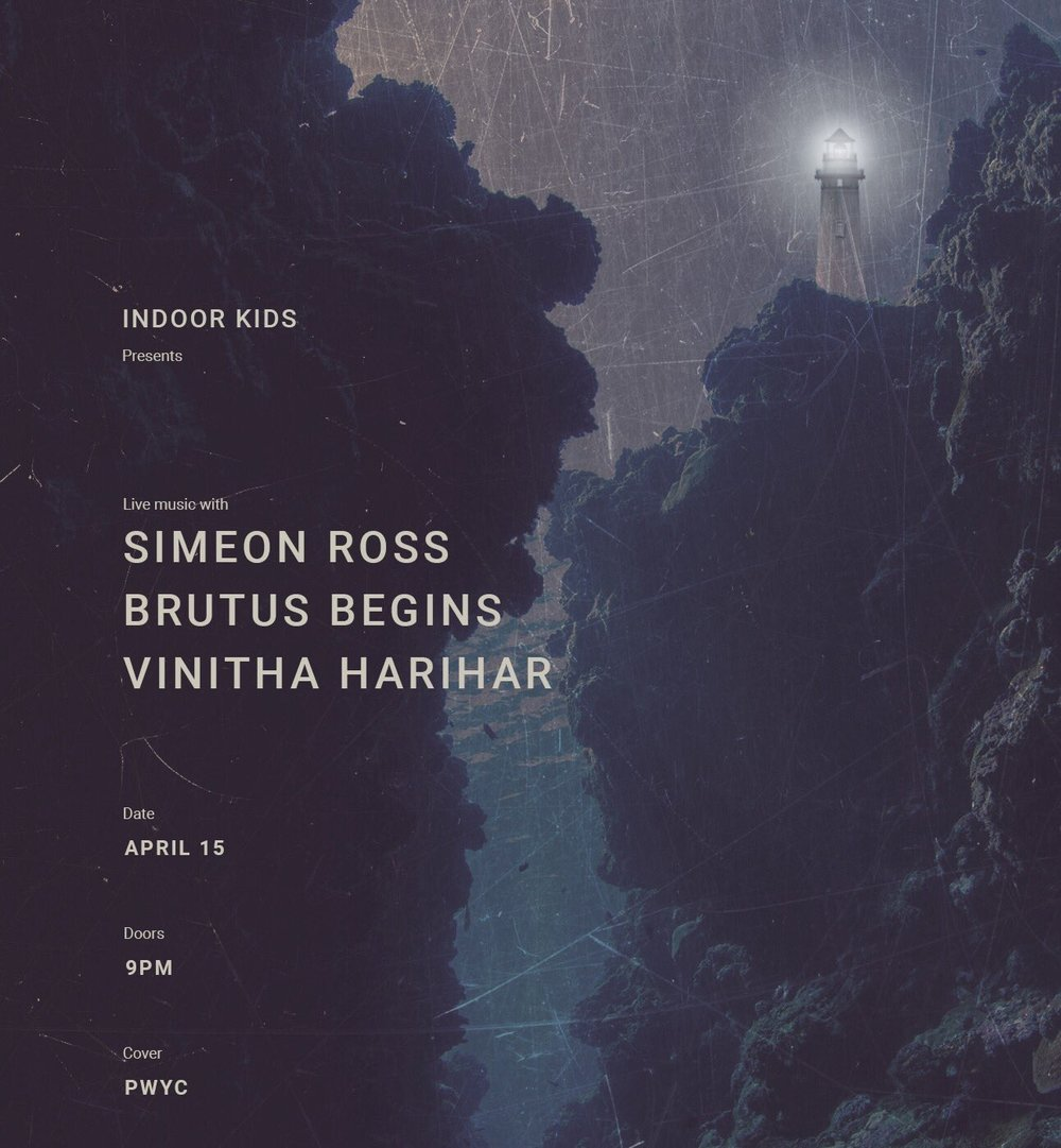 Indoor Kids Presents: Simeon Ross, Brutus Begins, and Vinthia