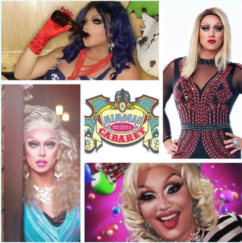 """Doors @1pm """"Mimosas Cabaret"""" is Seattle's Longest Running and #1 Weekly Drag Brunch! Tickets Only $24.95  Your First Mimosa is only $2.00! All you can eat Mama Buffet!!! $12+tax Please visit www.mimosascabaret.comfor more info and to purchase tickets."""