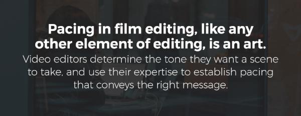 pacing in video editing