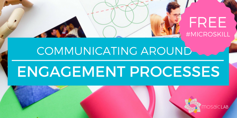 Communicating around engagement processes