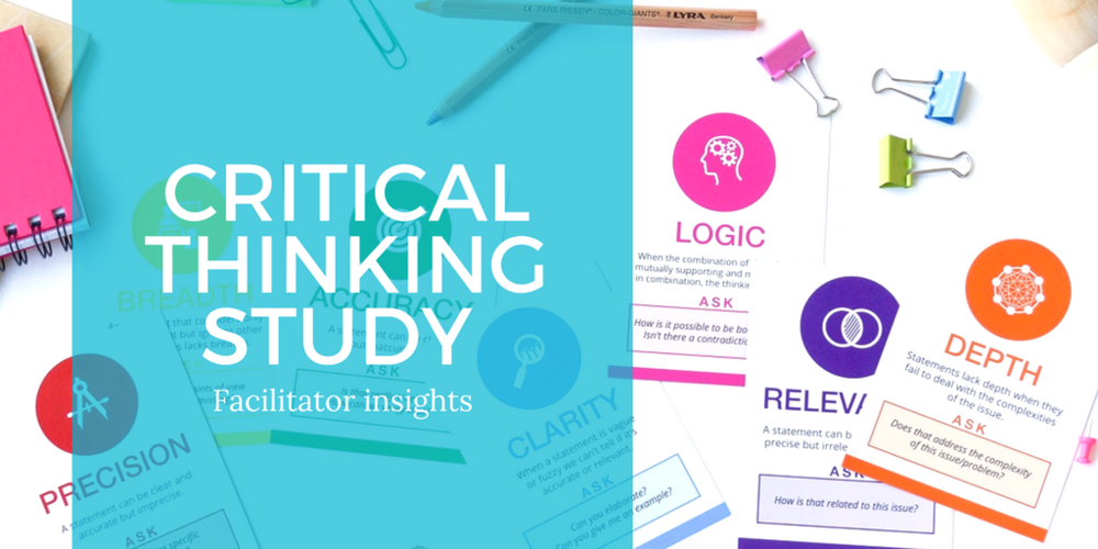 Critical Thinking and deliberation study - Facilitator insights