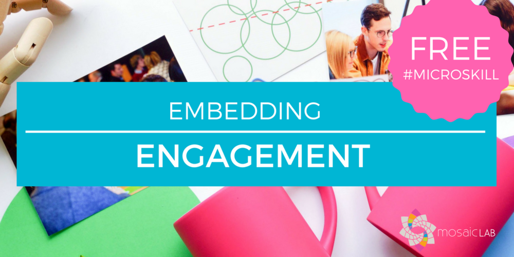Embedding engagement - free resources tips