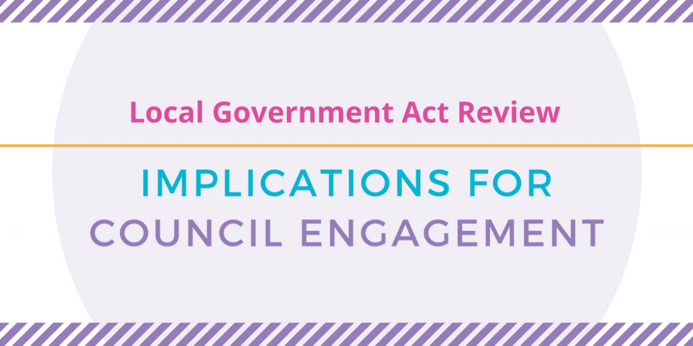 LGA Review Victoria - changes impacting council community engagement