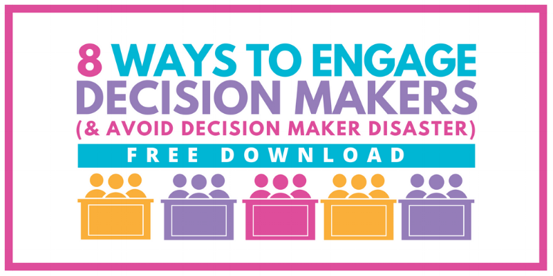 Free Resource - engaging with decision makers