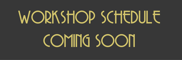 WORKSHOP SCHEDULE COMING SOON.png
