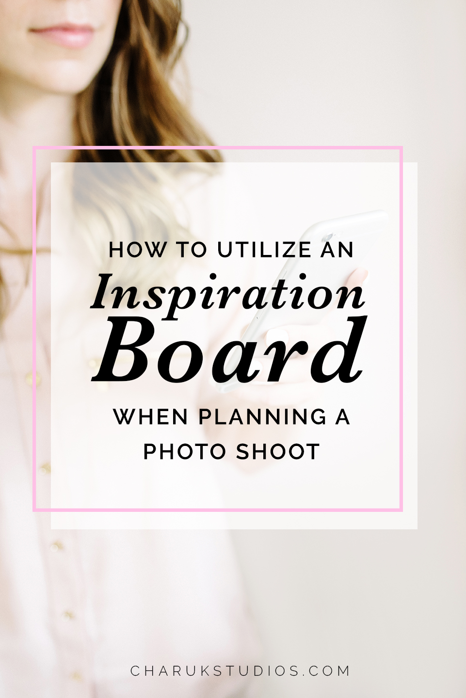 How to Utilize an Inspiration Board when Planning a Photo Shoot
