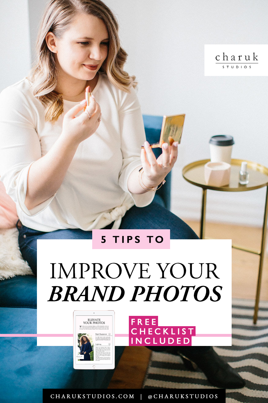 5 Tips to Improve Your Brand Photos by Charuk Studios