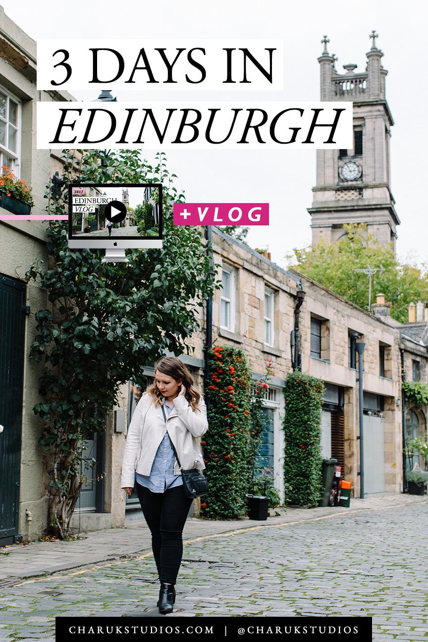 3 Days in Edinburgh by Charuk Studios
